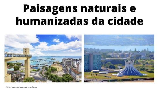 Paisagens naturais e antrópicas da cidade