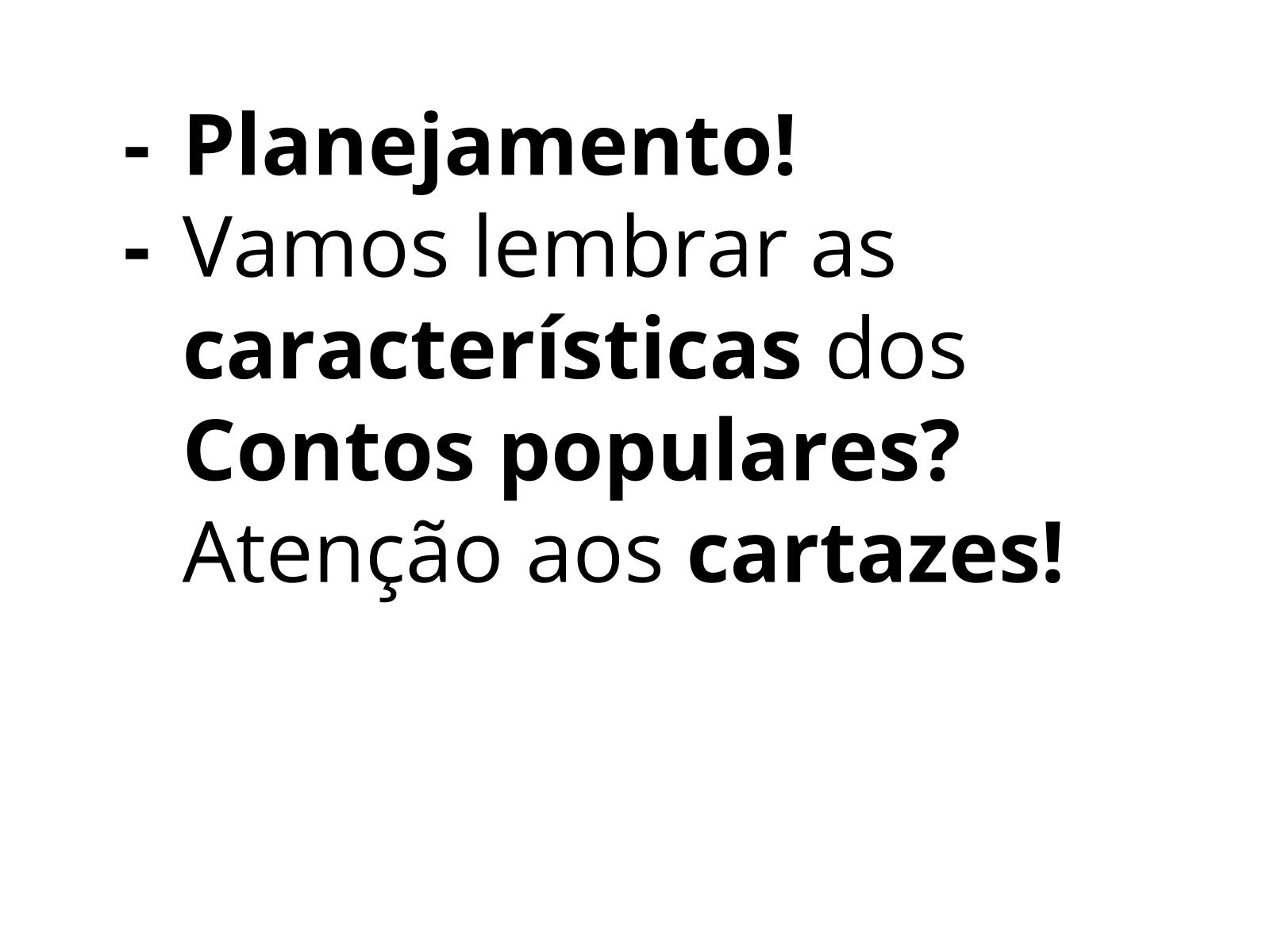 Contos populares - Produção textual - Planejamento.