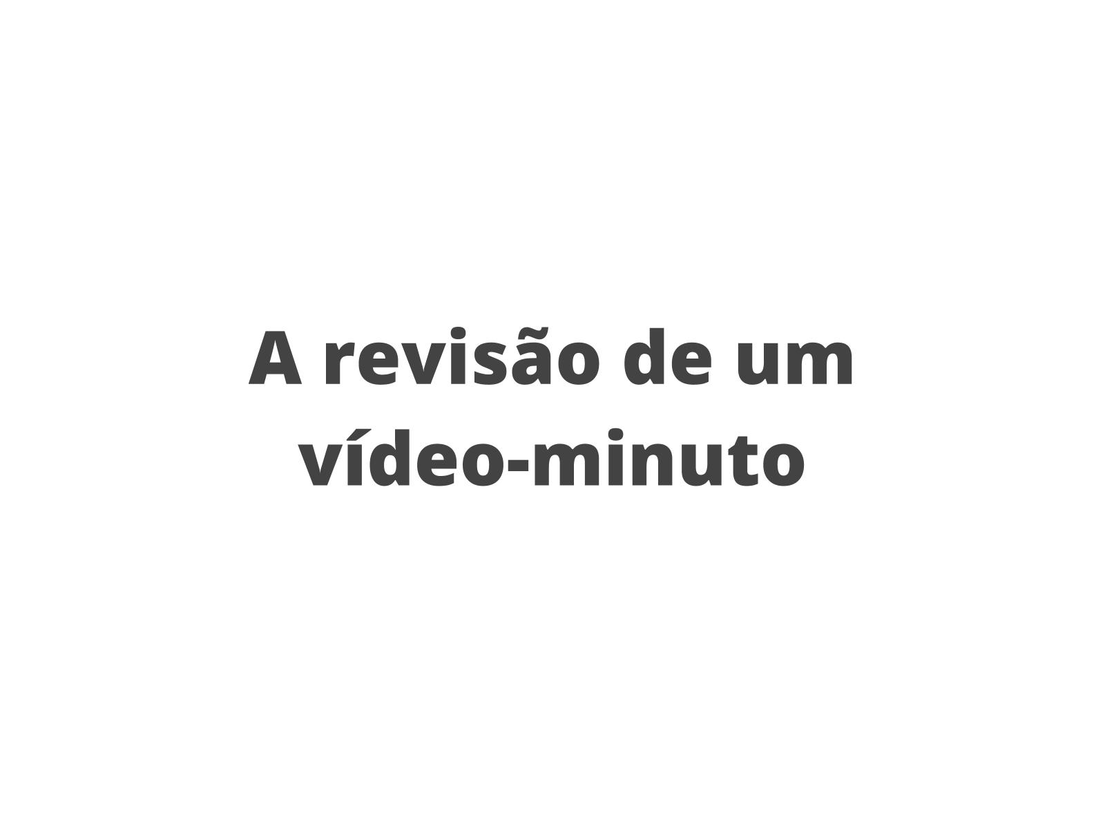 A revisão de um vídeo-minuto