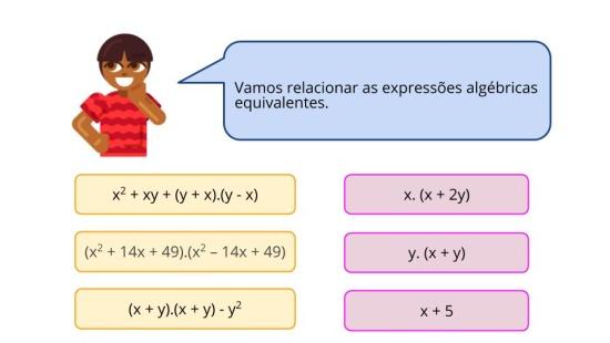 Simplificar ou desenvolver expressões algébricas.