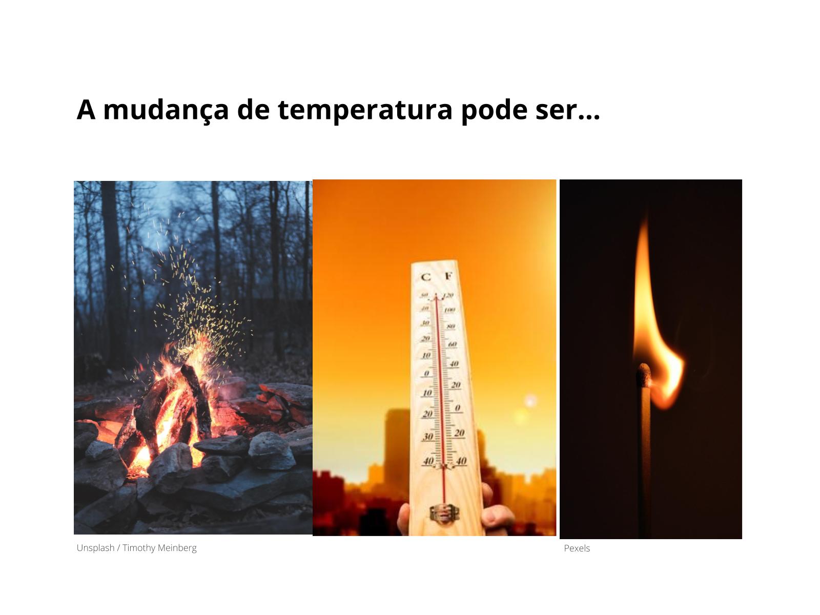 Explicando a Mudança de Temperatura