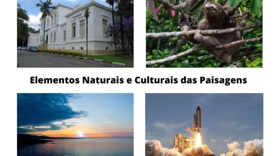 Elementos Naturais e Culturais das Paisagens