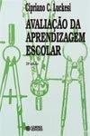 Avaliação da Aprendizagem Escolar, Estudos e Proposições. Foto: Divulgação