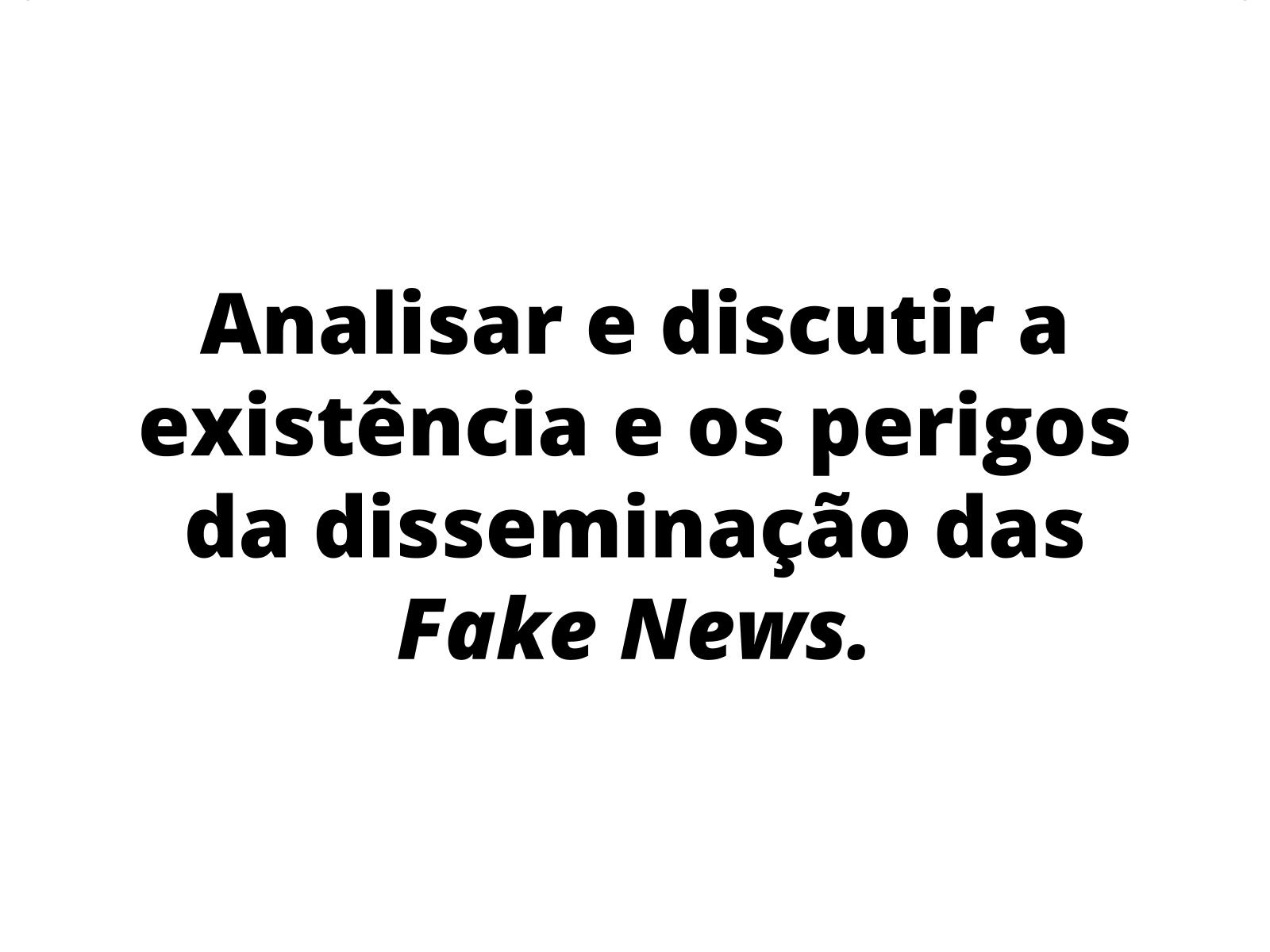 Meios de Comunicação: o Perigo da Fake News