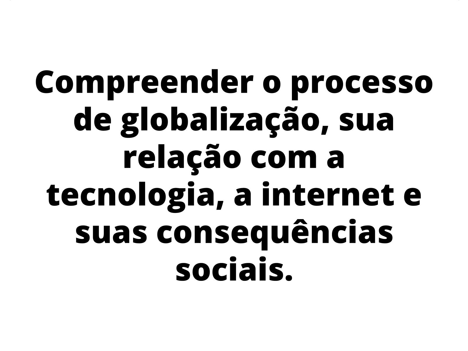 A internet e o processo de globalização