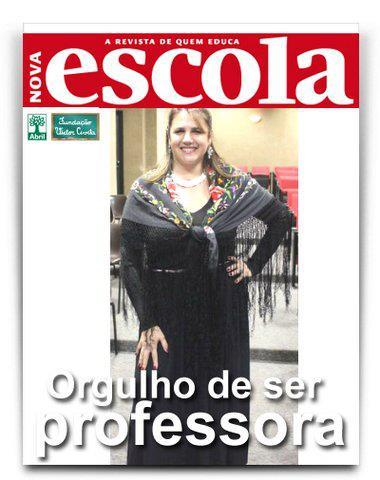 A professora Lilian Contreira fez questão de aparecer na capa de Nova Escola