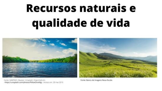 Recursos naturais e qualidade de vida