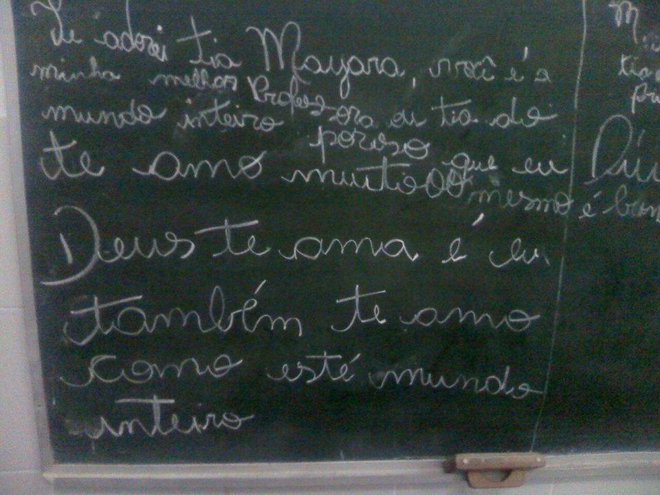 O recado que a professora Mayara Roberta Cerqueira recebeu dos alunos!