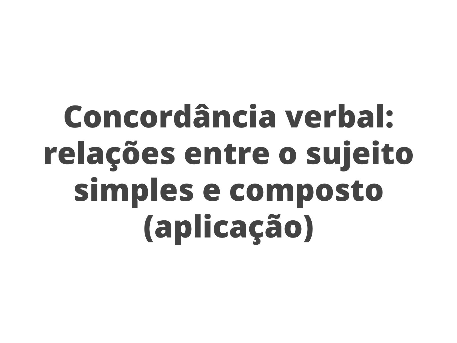 """Concordância verbal: aplicação das regras com base na reescrita da letra de """"Samba do Arnesto"""""""