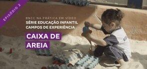 Educação Infantil: vídeo mostra como trabalhar os campos de experiência no tanque de areia