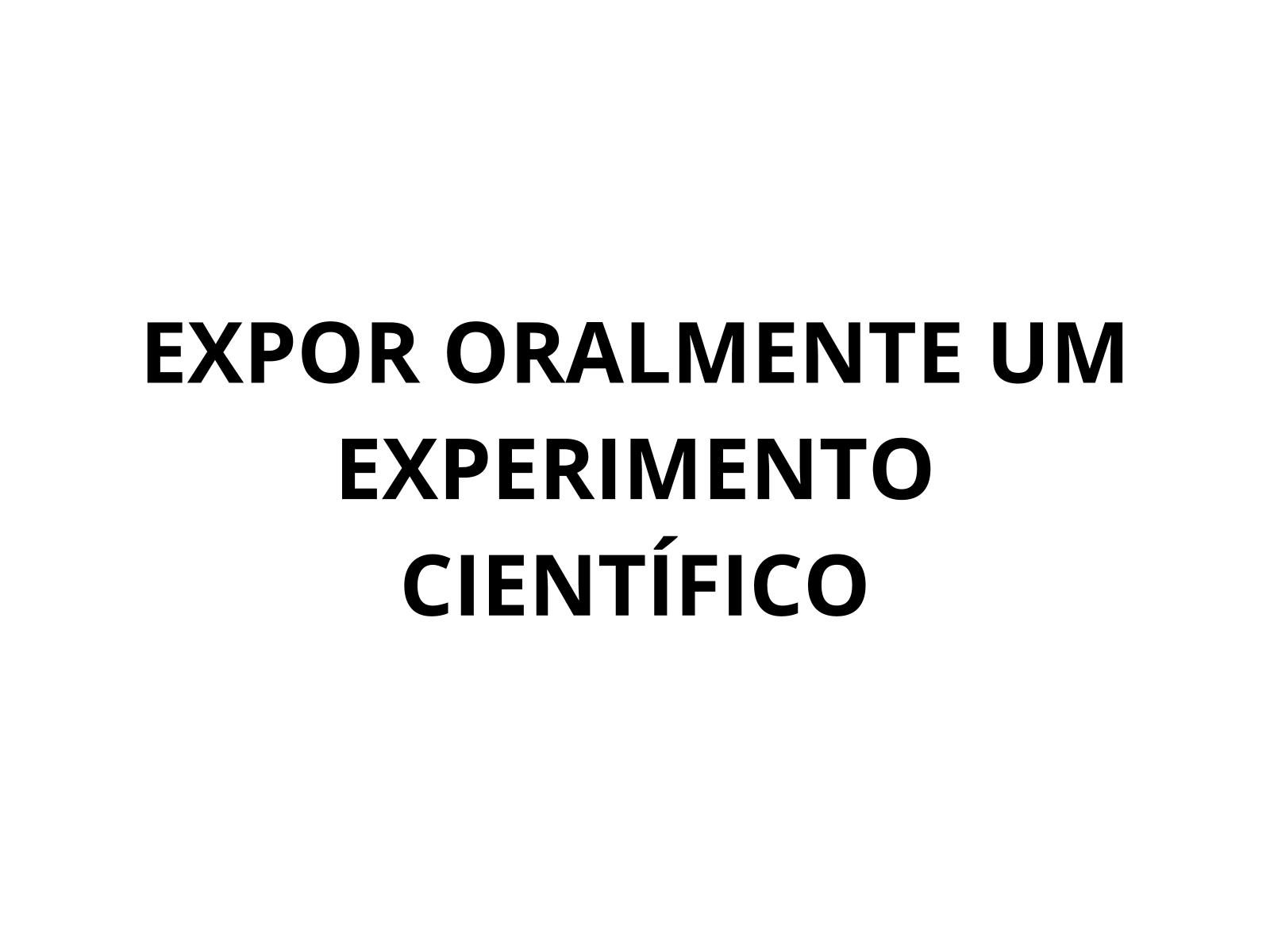 Expondo oralmente relatos e protocolos científicos