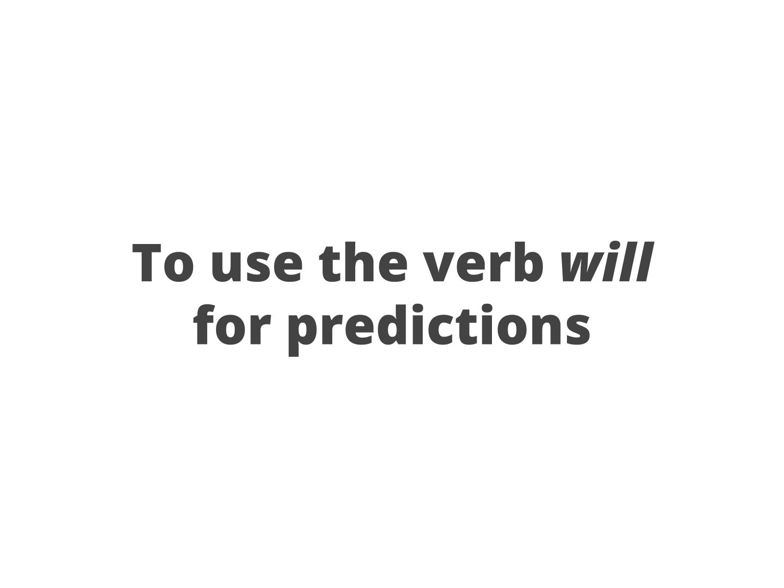 Previsões sobre o futuro com will
