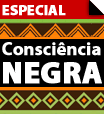 Especial Consciência Negra