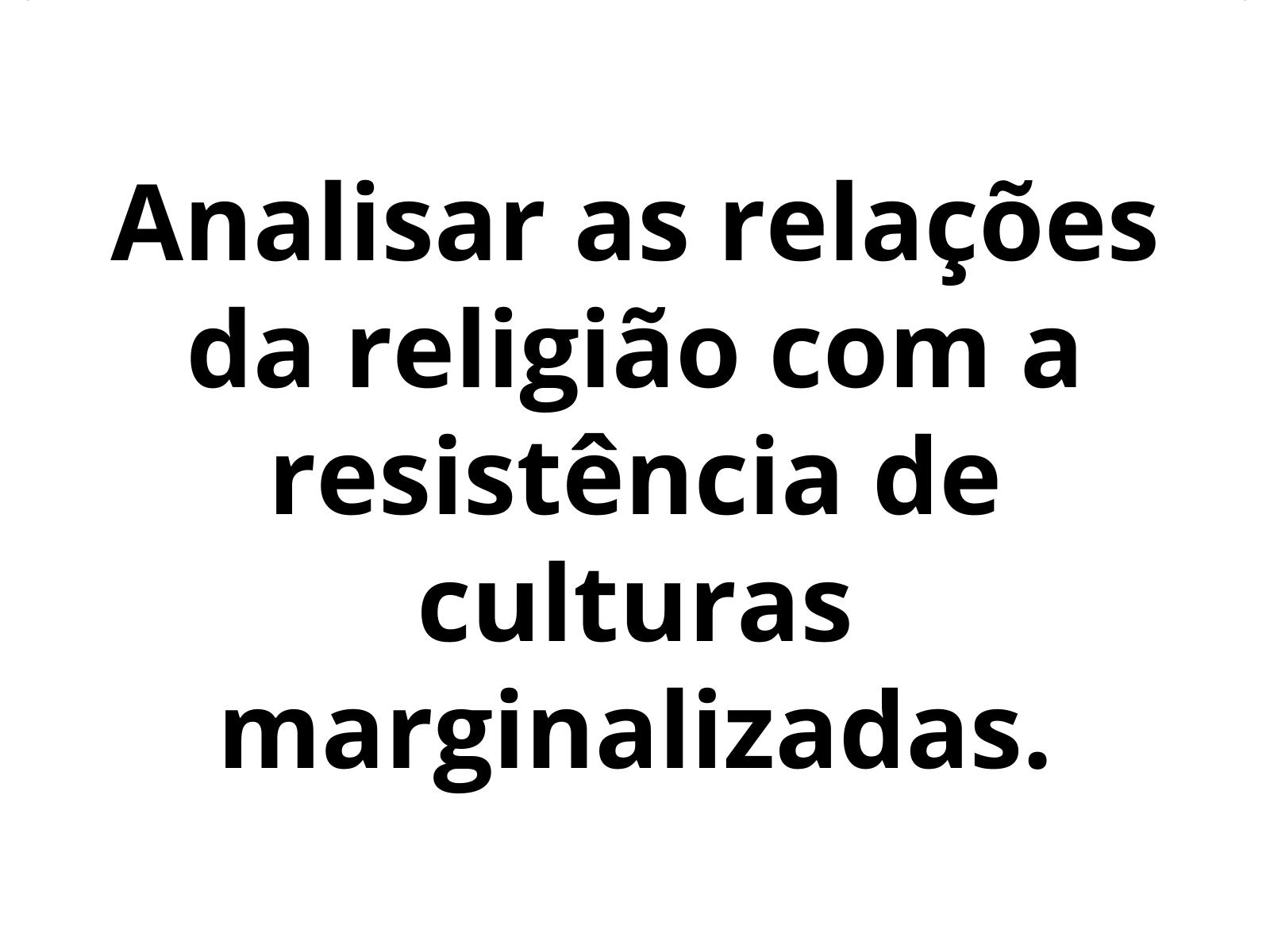 Religiões e resistências culturais