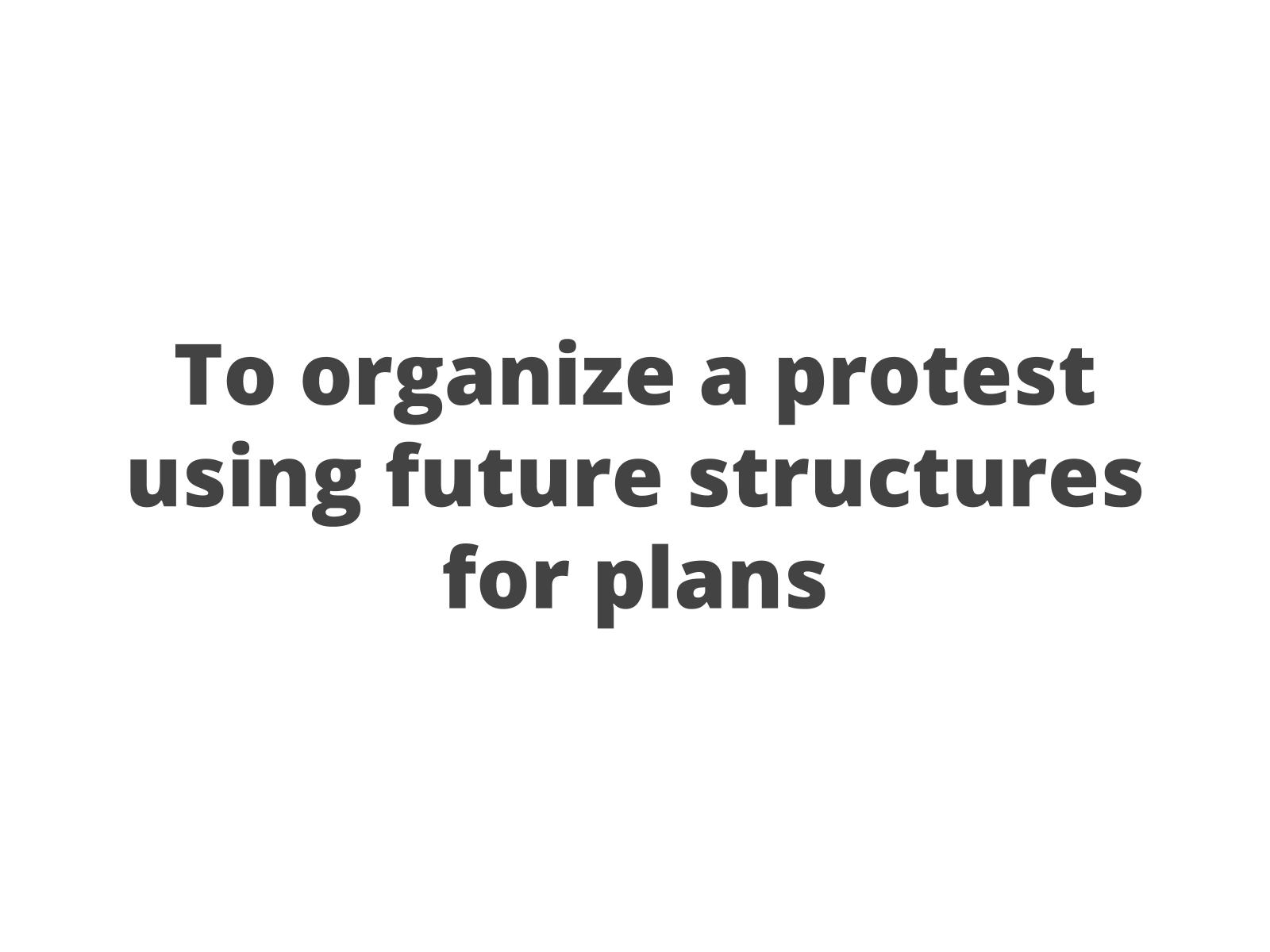 Organizando um protesto