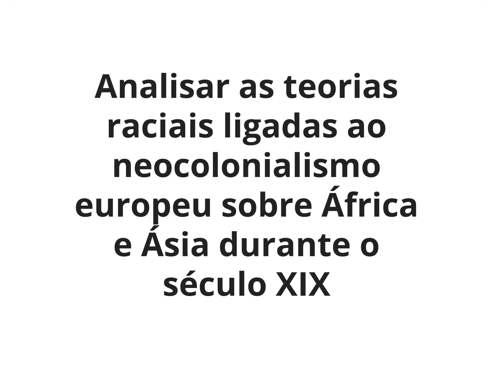 Imperialismo europeu e neocolonialismo nos continentes africano e asiático