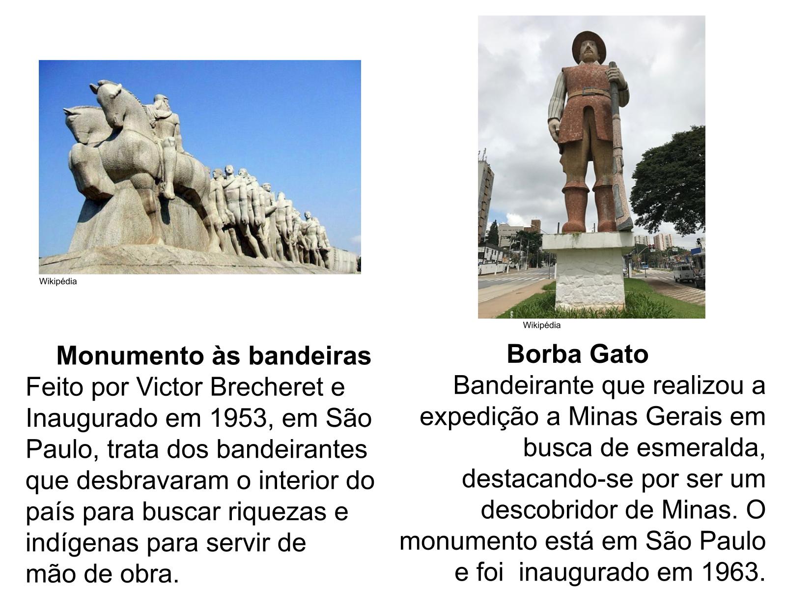 Os bandeirantes na  América portuguesa